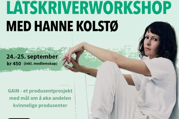 2019- GAIN låtskriverworkshop med Hanne Kolstø