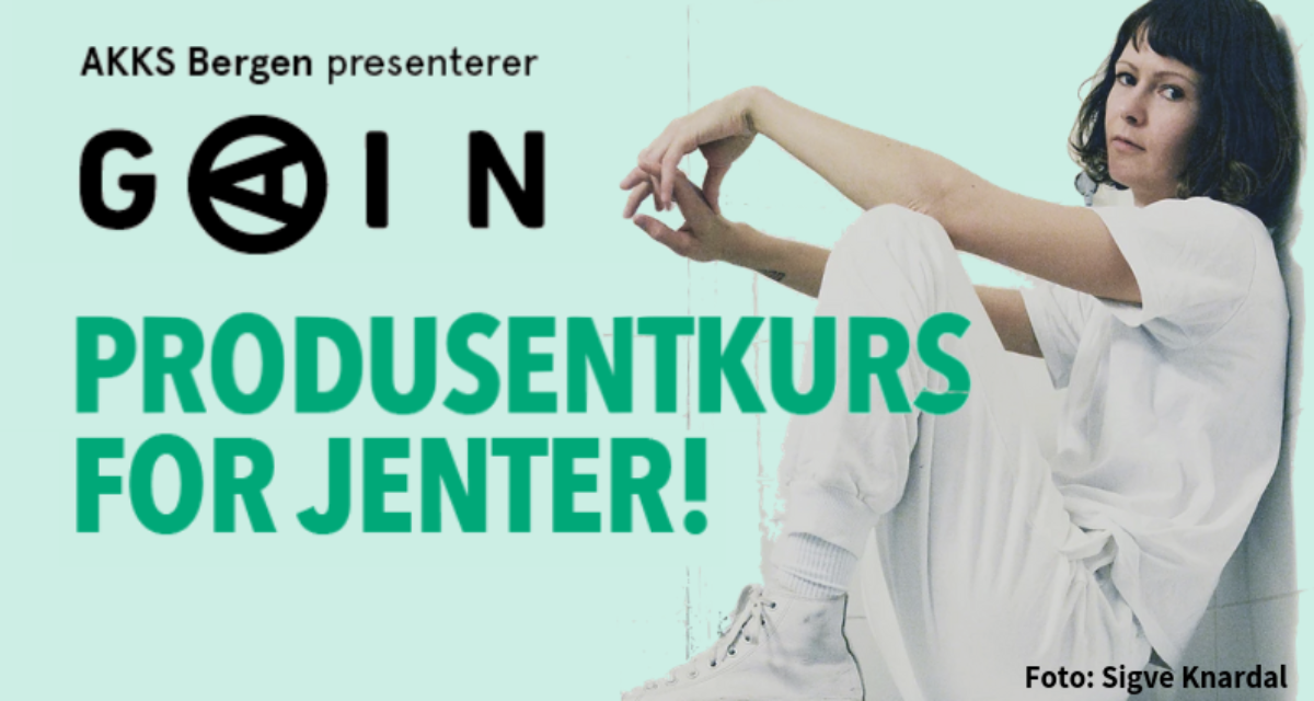 GAIN – produsentkurs for jenter!
