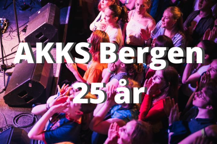 AKKS Bergen fyller 25 år!