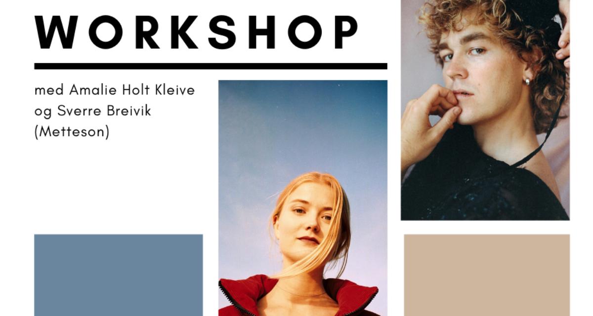 2021 Låtskriverworkshop med Sverre Breivik (Metteson) og Amalie Holt Kleive