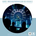 Kurs i musikkproduksjon og visuals
