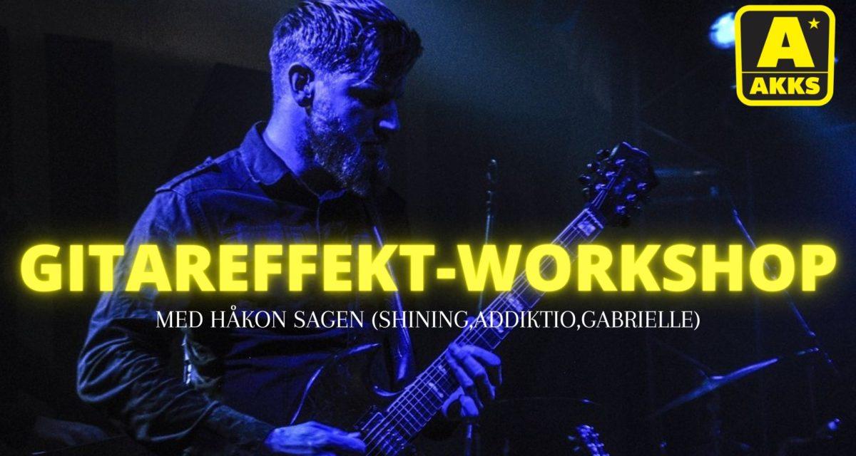 Gitareffekt-workshop med Håkon Sagen!